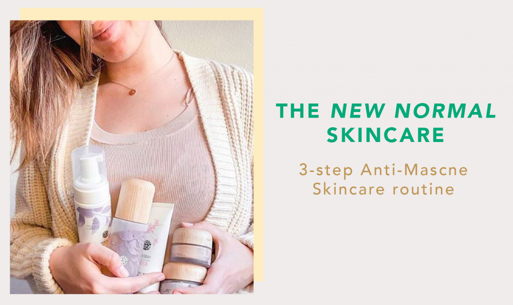 The New Normal Skincare: 3-Step Anti-Mascne Skincare Routine